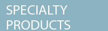 INDUSTRIAL SPECIALTY PRODUCTS